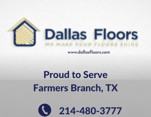 Dallas Floors - Flooring Farmers Branch - Proud to Serve Farmers Branch, TX