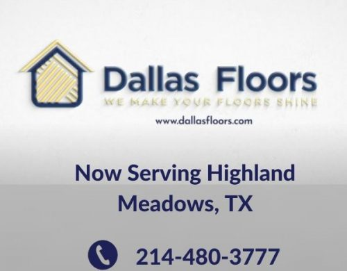 Dallas Floors - Flooring Highland Meadows - Now Serving Highland Meadows, TX