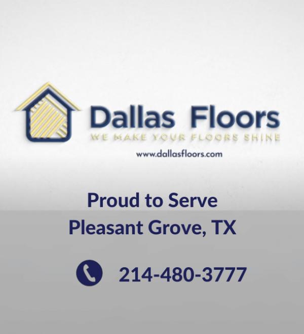 Dallas Floors - pleasant grove,tx